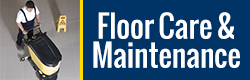 Floor Care & Maintenance